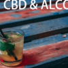 【お酒好き必見】CBD×お酒の意外な関係!一緒に飲んで大丈夫なの?